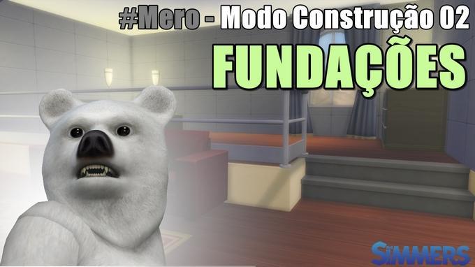 Modo Construção 02 - Fundações