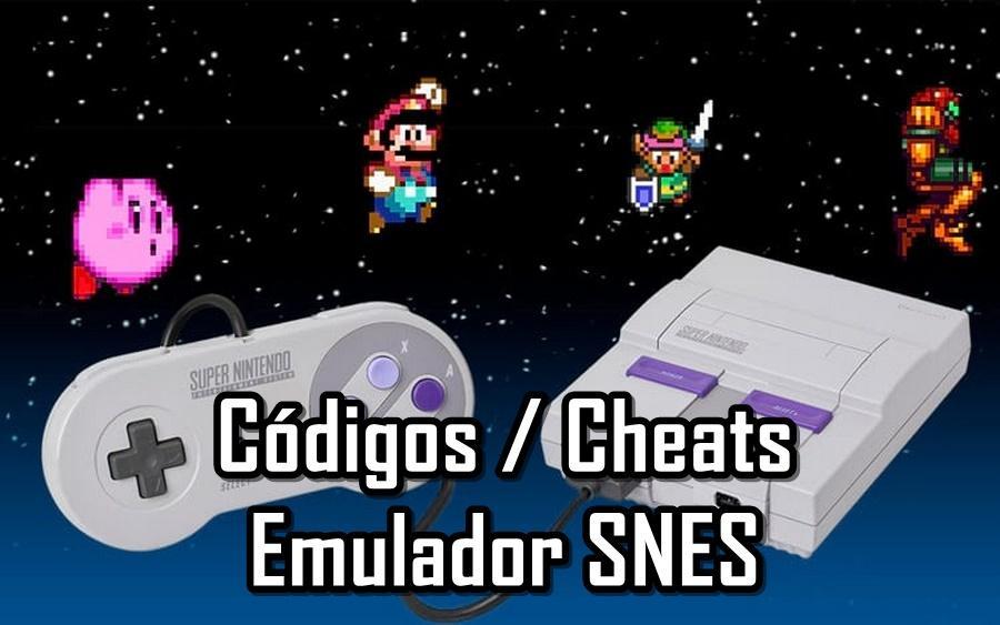 Lista de códigos / cheats para emuladores de Super Nintendo