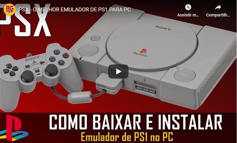 PSX - O MELHOR EMULADOR DE PS1 PARA PC