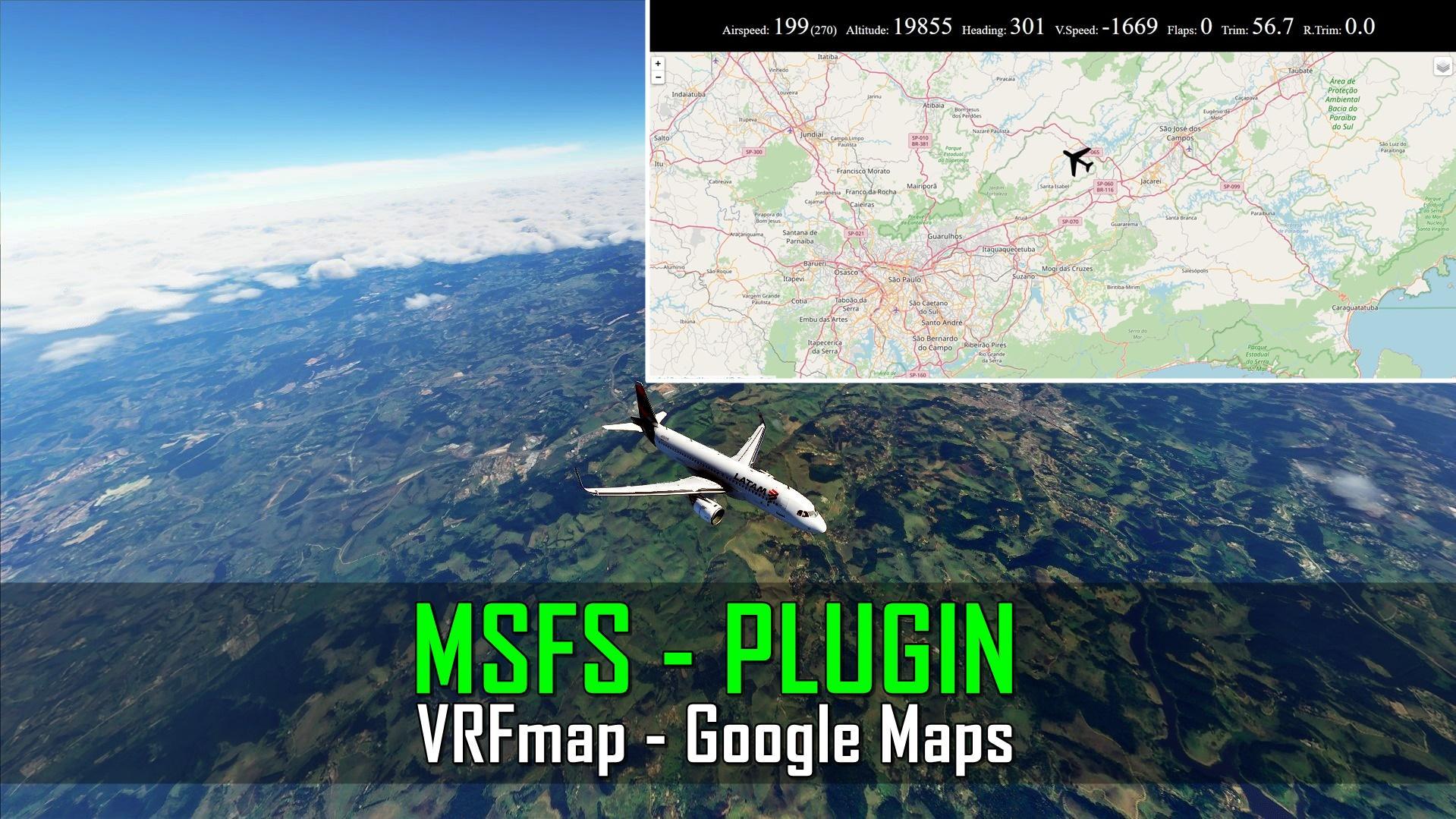 Plugin - VRFmap - Google Maps - Microsoft Flight Simulator